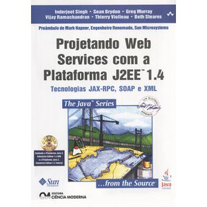 Projetando-Web-Services-com-a-Plataforma-J2EE-1.4---tecnologia-JAX--RPC--SOAP--e-XML