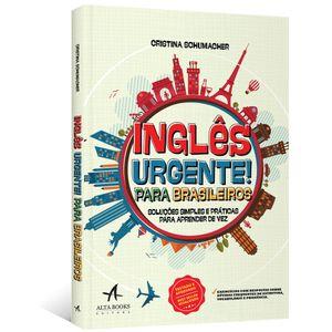 Ingles-Urgente--Para-Brasileiros--Solucoes-simples-e-praticas-para-aprender-de-vez