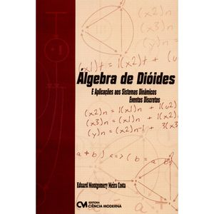 Algebra-de-Dioides-e-Aplicacoes-aos-Sistemas-Dinamicos---Eventos-Discretos