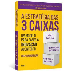 A-Estrategia-das-3-Caixas--Um-modelo-para-fazer-a-inovacao-acontecer
