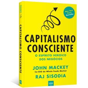 Capitalismo-Consciente--O-espirito-heroico-dos-negocios
