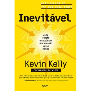 Inevitavel--As-12-forcas-tecnologicas-que-mudarao-nosso-mundo