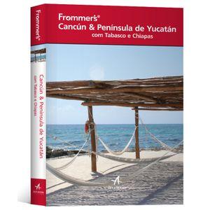 Frommer-s-Cancun---Peninsula-de-Yucatan-com-Tabasco-e-Chiapas