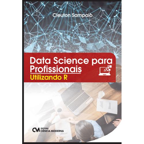 ac6b1cc9e Data Science para Profissionais - Utilizando R