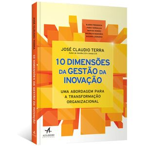 10-Dimensoes-da-Gestao-da-Inovacao--Uma-abordagem-para-a-transformacao-organizacional