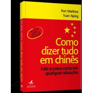 Como-Dizer-Tudo-em-Chines--Fale-a-coisa-certa-em-qualquer-situacao