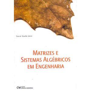 Matrizes-e-Sistemas-Algebricos-em-Engenharia