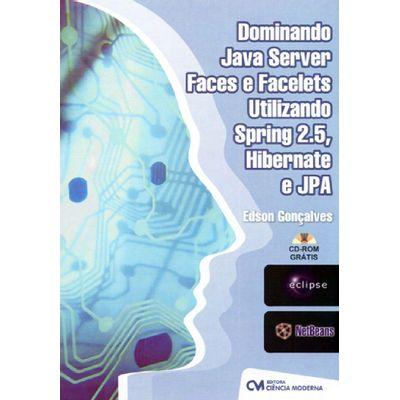 Dominando-Java-Server-Faces-e-Facelets-Utilizando-Spring-2.5