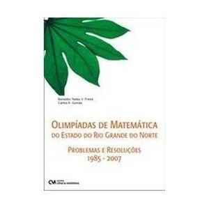 Olimpiadas-de-Matematica-do-Estado-do-RN---Problemas-e-Solucoes-1985-2007