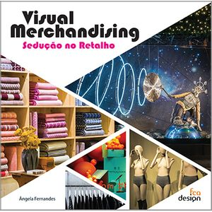 Visual-Merchandising--Seducao-no-Retalho
