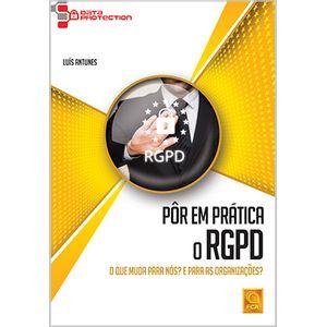 Por-em-Pratica-o-RGPD---O-que-Muda-para-Nos--E-para-as-Organizacoes-
