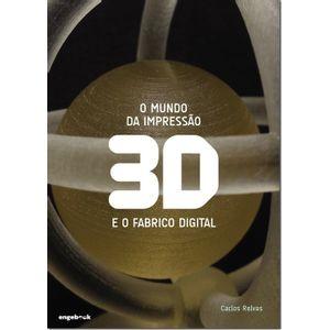 O-Mundo-da-Impressao-3D-e-o-Fabrico-Digital