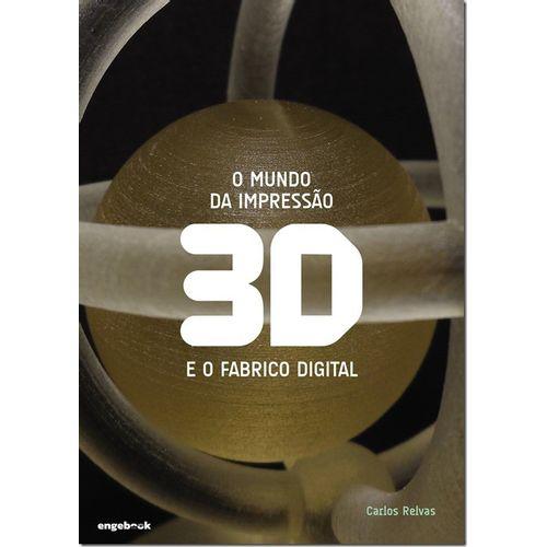 89dc66d35ae73 O Mundo da Impressão 3D e o Fabrico Digital