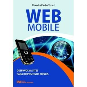 WEB-Mobile---Desenvolva-Sites-para-Dispositivos-Moveis-com-Tecnologias-de-Uso-Livre---WML-XHTML-MP-WCSS-PHP-e-JSP