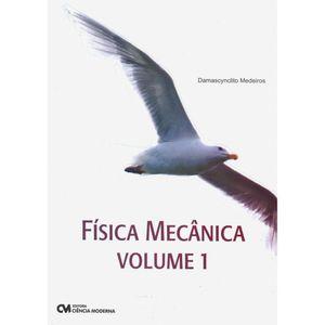 Fisica-Mecanica---Volume-I