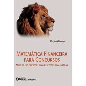 Matematica-Financeira-para-Concursos---Mais-de-120-questoes-com-respostas-comentadas
