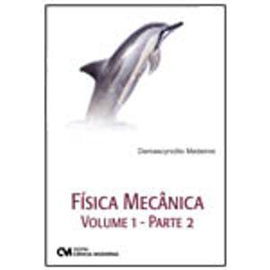 Fisica-Mecanica-Volume-1-Parte-2---Mecanica-dos-Fluidos-Termologia-Ondas-Mecanicas-e-Otica