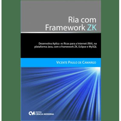 Ria-com-Framework-ZK---Desenvolva-Aplicacoes-Ricas-para-a-Internet-na-Plataforma-Java-com-o-Framework-ZK-Eclipse-e-MySQL