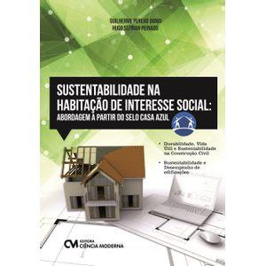 Sustentabilidade-na-Habitacao-de-Interesse-Social--abordagem-a-partir-do-selo-Casa-Azul---detalhes-Sustentabilidade-na-Habitacao-de-Interesse-Social-abordagem-a-partir-do-selo-Casa-Azul