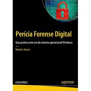 Pericia-Forense-Digital---Guia-pratico-com-uso-do-sistema-operacional-Windows