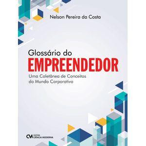 Glossario-do-Empreendedor--Uma-Coletanea-de-Conceitos-do-Mundo-Corporativo