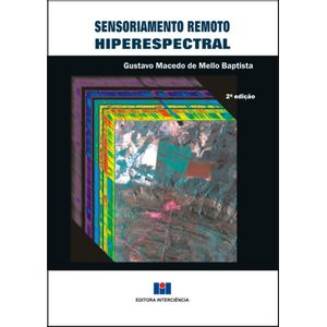 SENSORIAMENTO-REMOTO-HIPERESPECTRAL-2ª-Edicao