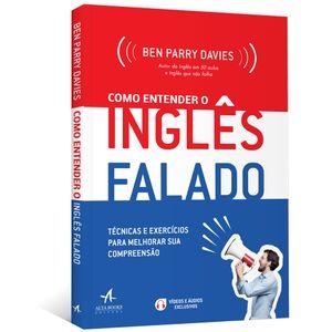 Como-Entender-o-Ingles-Falado-Tecnicas-e-exercicios-para-melhorar-sua-compreensao