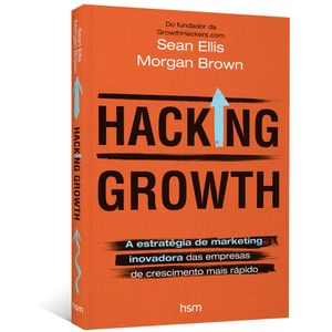 Hacking-Growth-A-estrategia-de-marketing-inovadora-das-empresas-de-crescimento-mais-rapido