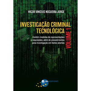 Investigacao-Criminal-Tecnologica---Volume-1