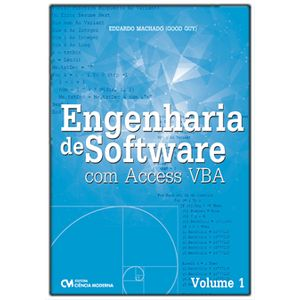 Engenharia-de-Software-com-Acess-VBA---Volume-1