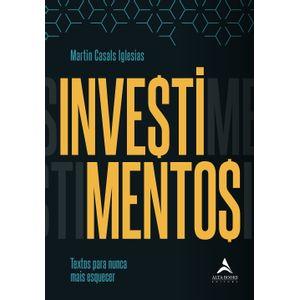 Investimentos---Textos-para-nunca-mais-esquecer