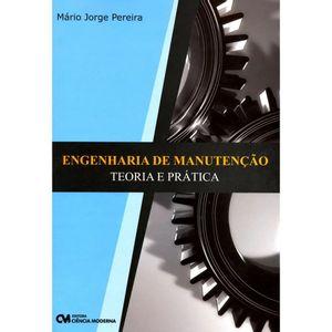 Engenharia-de-Manutencao---Teoria-e-Pratica---2a.-Edicao-Revisada-e-Ampliada
