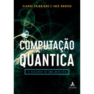 LIVRO-Computacao-Quantica--A-realidade-de-uma-nova-era
