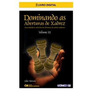 E-BOOK-Dominando-as-Aberturas-de-Xadrez---Volume-3
