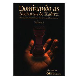 Dominando-as-Aberturas-de-Xadrez---Volume-1