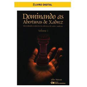 E-BOOK-Dominando-as-Aberturas-de-Xadrez---Volume-1