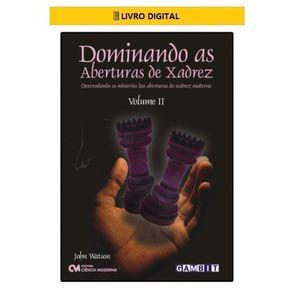 E-BOOK-Dominando-as-Aberturas-de-Xadrez---Volume-2