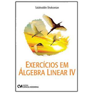 Exercicios-em-Algebra-Linear---Volume-IV