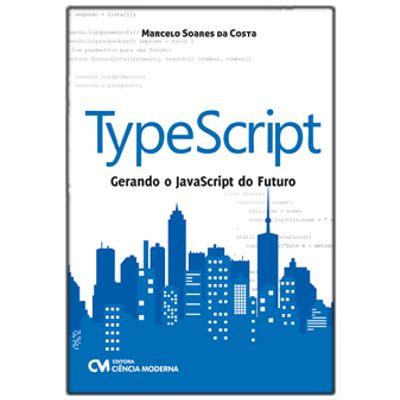 TypeScript---Gerando-o-JavaScript-do-Futuro