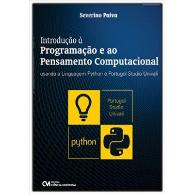 Introducao-a-Programacao-e-ao-Pensamento-Computacional-Usando-a-Linguagem-Python-e-Portugol-Studio-Univali