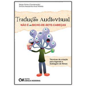 Traducao-Audiovisual-Nao-e-Um-Bicho-de-Sete-Cabecas