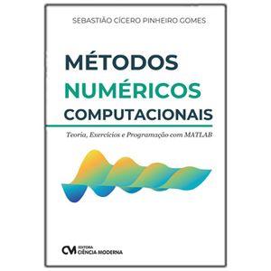 Metodos-Numericos-Computacionais---Teoria-Exercicios-e-Programacao-com-MATLAB