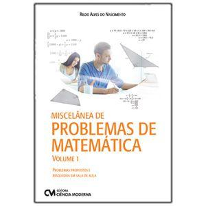 Miscelanea-de-Problemas-de-Matematica---Volume-1